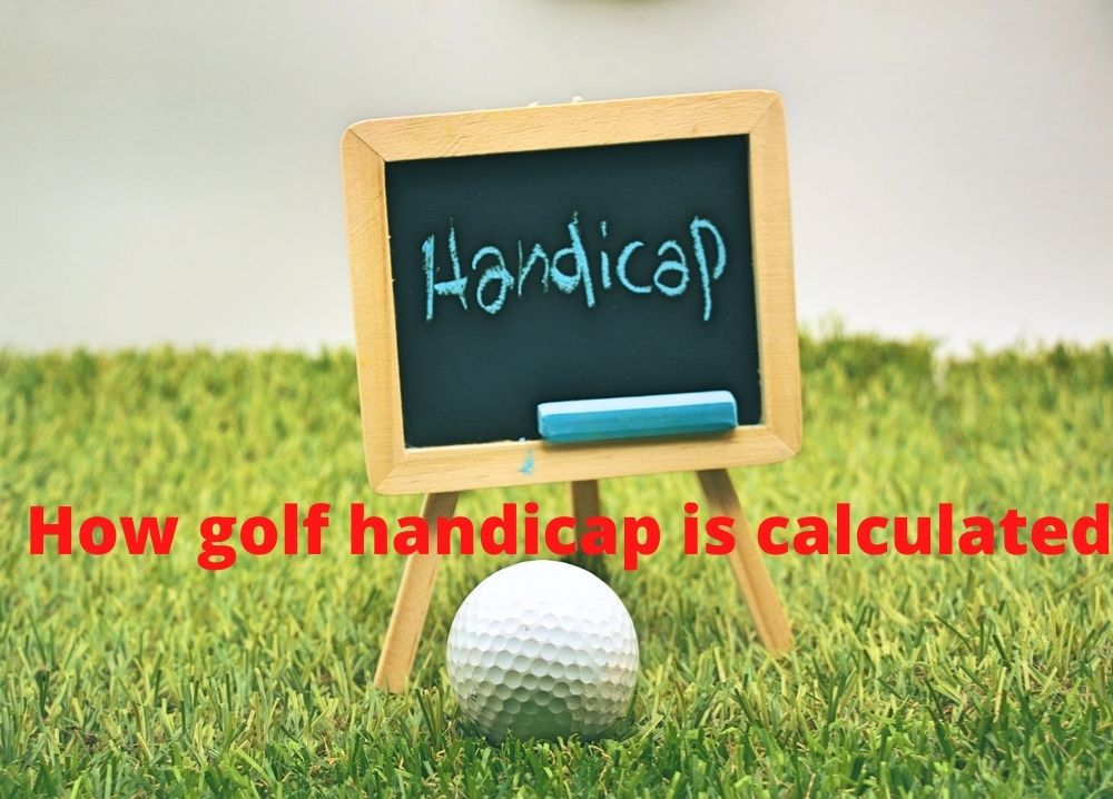How golf handicap is calculated